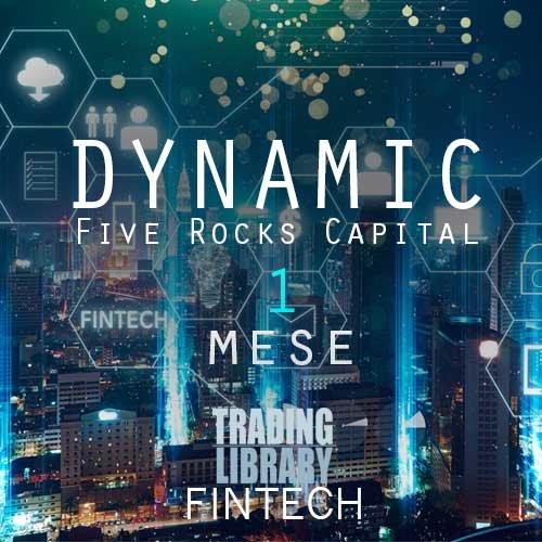 FiveRocksCapital - Dynamic - 1 Mese