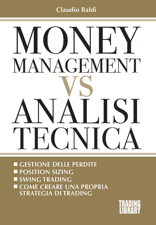 Money Management Vs Analisi Tecnica