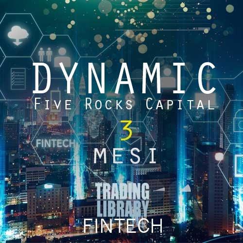 FiveRocksCapital - Dynamic - 3 Mesi