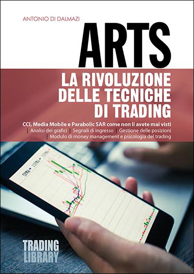 ARTS La rivoluzione delle tecniche di trading