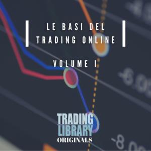 Le basi del Trading Online - Vol I